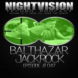 47_balthazar_jackrock_-_nightvision_techno_podcast_47_pt2