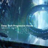 Deep Tech Progressive House - Mixsession 15