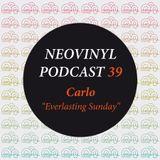 Neovinyl Podcast 39 - Carlo - Everlasting Sunday