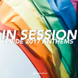 Phil Marriott : In Session #62 - PRIDE 2017 ANTHEMS