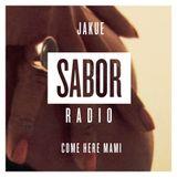 JAKUE - COME HERE MAMI (SABOR RADIO MIXES)