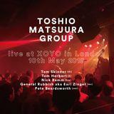 TOSHIO MATSUURA GROUP Live at XOYO in London on 10th May 2019