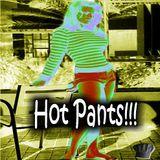 Hot Pants!!!