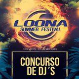 Concurso DJ Loona Summer Festival 2017 - DJ URIBE