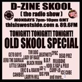 D-ZINE SKOOL (the radio show) (air date - 18 APRIL '17) OLD SKOOL SPECIAL