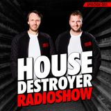 Housedestroyer Radioshow (Episode 001 - August 2016)