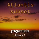 Atlantis Sunset Podcast - Episode 01