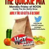 The Lunch Break Quickie Mix With ADRI V & DJ Sight On Hot 991  12/9