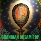 Ghanaian Dream Pop