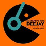 Essere o diventare Deejay Radio Show di Paola Peroni - Episode 10