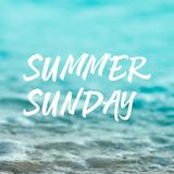 Podcast 10 Summer Sunday
