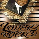 Chuck Melody - Lovers Rock Vol 3