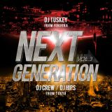 NEXTGENERATION MIXTAPE Vol.3 MIX BY DJ TUSKEY DJ CREW DJ HIPS[東京×福岡]