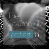 The Column Podcast #29 - Fun Speculation And Shoddy Journalism