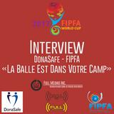 Interview N°1 DonaSafe - FIPFA «La Balle Est Dans Votre Camp» - www.Full-Radios.fr