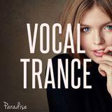 Paradise - Amazing Vocal Trance (May 2017 Mix #79)