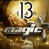 dj David Dm @ La Rocca - 13 Y Magic 28-11-2015