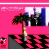Vaporwave Brazil Mixtape 2 - Mixed By N3W70N 147