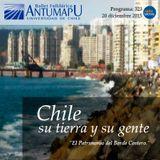Chile su Tierra y su Gente 20 de Dic 2015, Programa 323