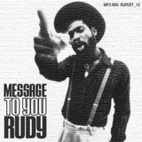 Message To You Rudy