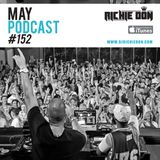 Richie Don Podcast #152 May 2019 | ADD INSTA @djrichiedon