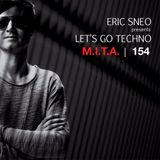 Let's Go Techno Podcast 154 with M.I.T.A.