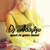 Dj Addytzu - April In Your Heart 2016