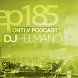 ONTLV PODCAST - Trance From Tel-Aviv - Episode 185 - Mixed By DJ Helmano