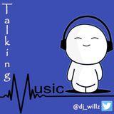 DJ Willz - Talking Music