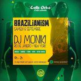 BRAZILIANISM with DJ Moniki (part.1)