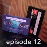 The Tape Escape, Episode 12: Girl Groups and Old Sounds