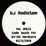 RadioSam Presents 'RAVE RADIO' #023 LIVE on Code South FM Radio 01/12/2016