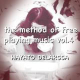 the method of free playing music vol.4