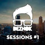 DEZNOK - Sessions in Da House #1