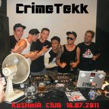 CrimeTekk @ Heavy Circus Kashmir Club Budapest 16.07.2011