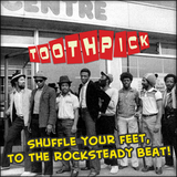 Shuffle Your Feet To The Rocksteady Beat