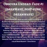 Obscura Undead: Fade #1 (darkwave, post-punk, dreamwave)