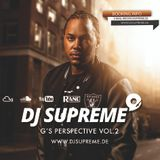 DJ SUPREME - G'S PERSPECTIVE VOL.2  Hosted by LEFTSIDE, JASON STATHAM & JONESMANN!