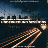 Underground Sessions Vol. 9 (Classic House & Garage Grooves)