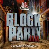 Basement Freaks Block Party Jam Mix