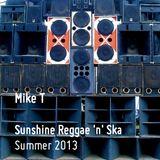 Mike T - Reggae 'n' Ska Summer vibes mix 2013