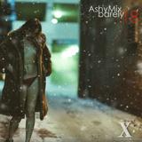 AshyMix - Barely '18
