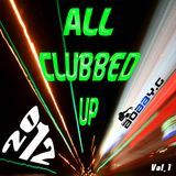 All Clubbed Up (vol.1)