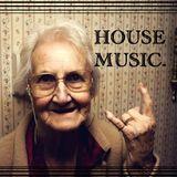 HOUSE MUSIC (DEC 12)