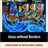 K. K. Yeo   Jesus without Borders: Christology in the Majority World