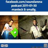Sound Arena Podcast - 2011.01.30. - Mänieck & SmallG.