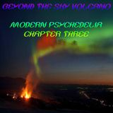 Beyond The Sky Volcano - Modern Psychedelia Chapter Three