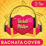 BACHATACOVER - MIXTAPE - DJCHINO