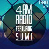 4AM RADIO Episode #3 feat. SuMi
