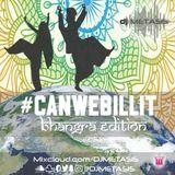 #CANWEBILLIT BHANGRA EDITION | Tweet @DJMETASIS